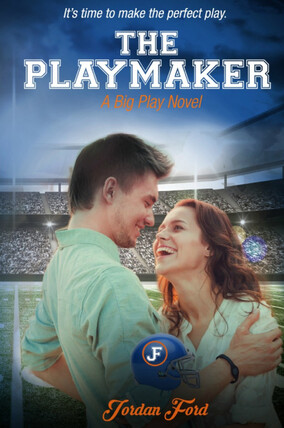 The Playmaker | Jordan Ford Novel | Melissa Pearl Author