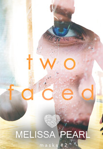 The Mask Series: Two Faced | Melissa Peal Author | Mystery Romance