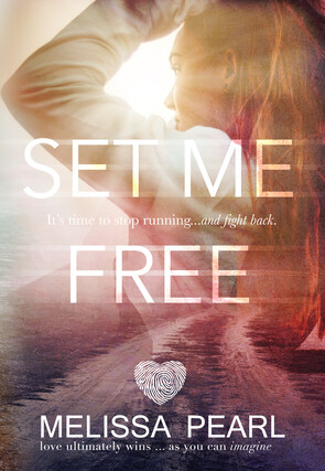 Set me Free | Mystery Romance novel by Melissa Pearl, Author