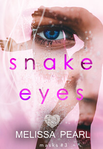 The Mask Series: Snake Eyes | Melissa Peal Author | Mystery Romance