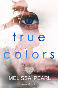 The Mask Series: True Colours | Melissa Peal | Mystery Author